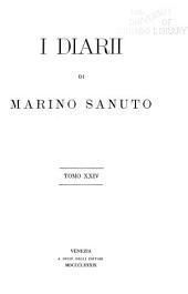 I diarii di Marino Sanuto: (MCCCCXCVI-MDXXXIII) dall' autografo Marciano ital. cl. VII codd. CDXIX-CDLXXVII, Volumi 24-25