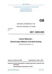 GB/T 24528-2009: Translated English of Chinese Standard. (GBT 24528-2009, GB/T24528-2009, GBT24528-2009): Carbon Materials - Determination Method of the Bulk Density.