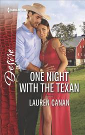 One Night with the Texan: A passionate story of scandalous romance