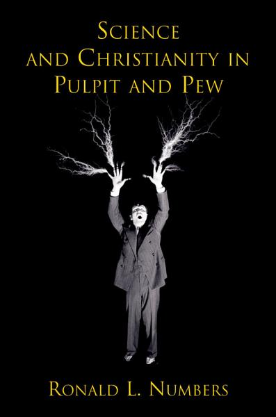 Download Science and Christianity in Pulpit and Pew Book