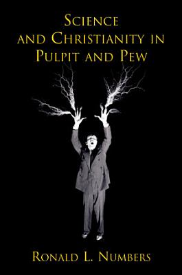 Science and Christianity in Pulpit and Pew