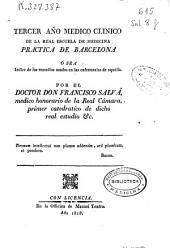 Tercer año médico clínico de la Real Escuela de Medicina Práctica de Barcelona o sea índice de los remedios usados en las enfermerías de aquella