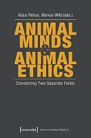 Animal Minds   Animal Ethics PDF