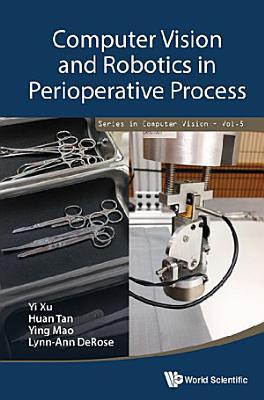 Computer Vision And Robotics In Perioperative Process PDF