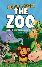 Let's Visit the Zoo! A Children's eBook with Pictures of Zoo Animals and Baby Animals (A Child's 0-5 Age Group Reading Picture Book Series)