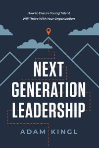 Next Generation Leadership Book