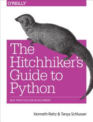 The Hitchhiker S Guide To Python Book PDF