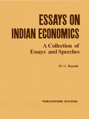 Essays on Indian Economics  A collection of essay speeches