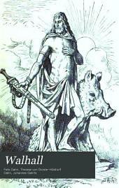 Walhall: germanische Götter- und Heldensagen