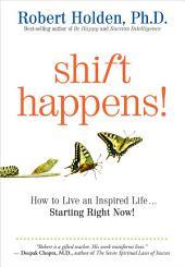 Shift Happens!