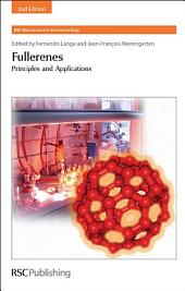 Fullerenes: Principles and Applications, Edition 2