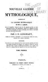 Nouvelle galerie mythologique: comprenant la Galerie mythologique de feu A.L. Millin, Volume1
