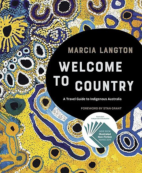 Download Marcia Langton  Welcome to Country Book
