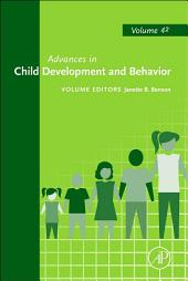Advances in Child Development and Behavior: Volume 42