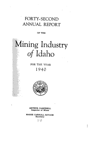 Annual Report of the Mining Industry of Idaho