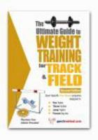 The Ultimate Guide to Weight Training for Track and Field PDF
