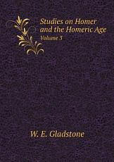 Studies on Homer and the Homeric Age    PDF