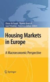 Housing Markets in Europe: A Macroeconomic Perspective