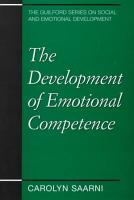 The Development of Emotional Competence PDF