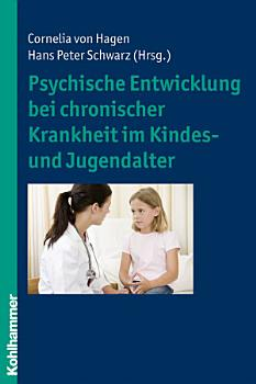 Psychische Entwicklung bei chronischer Krankheit im Kindes  und Jugendalter PDF