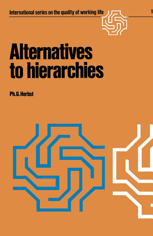 Alternatives to hierarchies