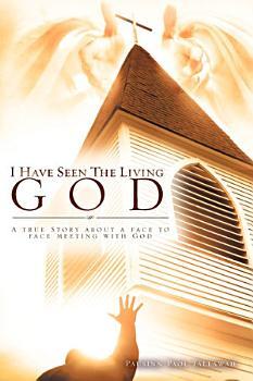 I Have Seen the Living God PDF