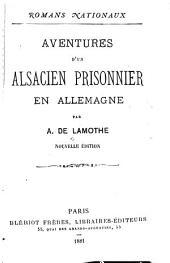 Aventures d'un Alsacien prisonnier en Allemagne