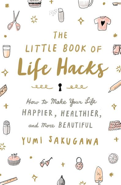 Download The Little Book of Life Hacks Book