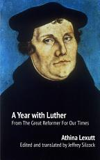 A Year with Luther