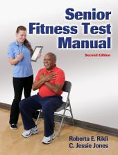 Senior Fitness Test 2nd Edition (Enhanced Edition)