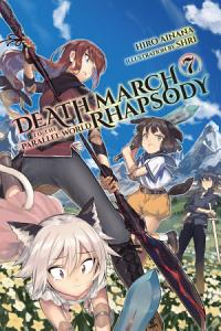 Death March to the Parallel World Rhapsody  Vol  7  light novel  Book
