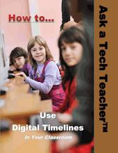 How to use Digital Timelines: In the Classroom