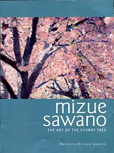 Mizue Sawano  The Art of the Cherry Tree PDF