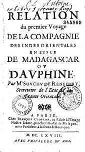 Relation du premier voyage de la Compagnie des Indes Orientales en l'isle de Madagascar ou Dauphine