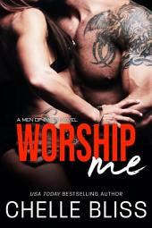 Worship Me (Men of Inked #7): Steamy Romantic Suspense