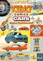 Science Comics: Cars