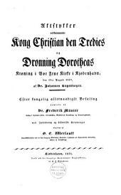 Aktstykker vedkommende Kong Christian den Tredies og Dronning Dorotheas Kroning i Vor Frue Kirke i Kjøbenhavn den 12te August 1537