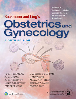 Beckmann and Ling s Obstetrics and Gynecology