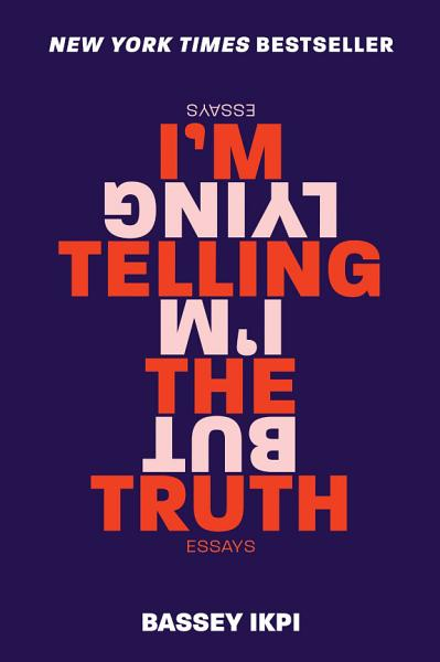 Download I m Telling the Truth  but I m Lying Book
