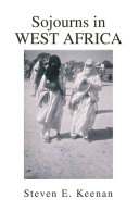 Sojourns in West Africa