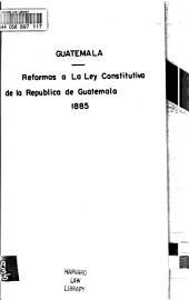 Reformas a la ley constitutiva de la República de Guatemala