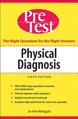 Physical Diagnosis PreTest Self Assessment and Review  Sixth Edition PDF