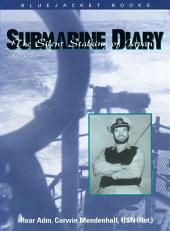 Submarine Diary: The Silent Stalking of Japan