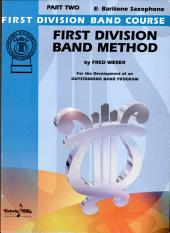 First Division Band Method, Part 2: For the Development of an Outstanding Band Program