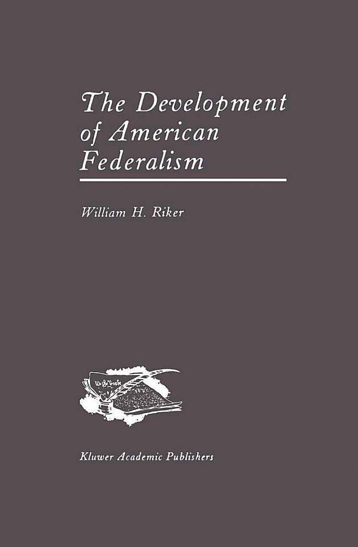 The Development of American Federalism