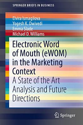 Electronic Word of Mouth  eWOM  in the Marketing Context PDF