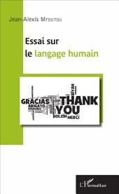 Essai sur le langage humain