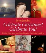Celebrate Christmas! Celebrate You!