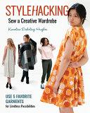 Stylehacking, Sew a Creative Wardrobe