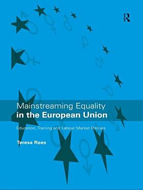 Mainstreaming Equality in the European Union PDF